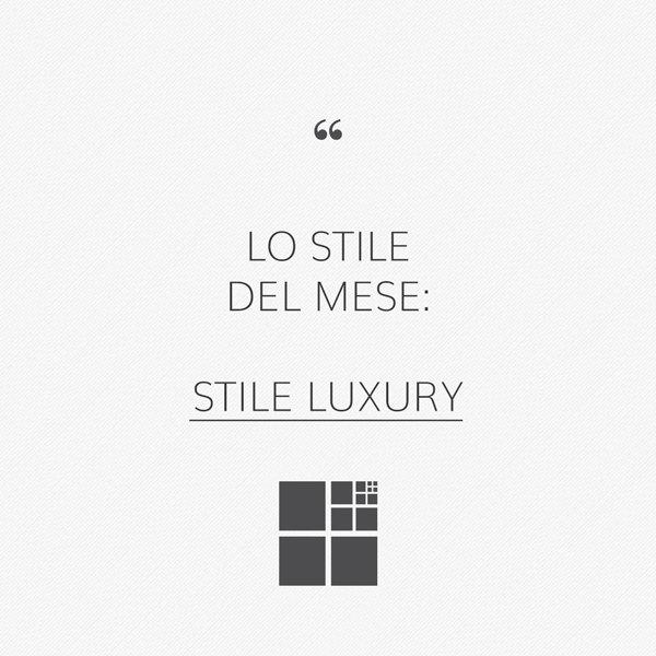 Stile luxury: cura dei dettagli e alta qualità