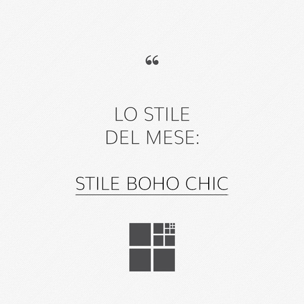 Stile Boho Chic: mix di stili vintage e moderni