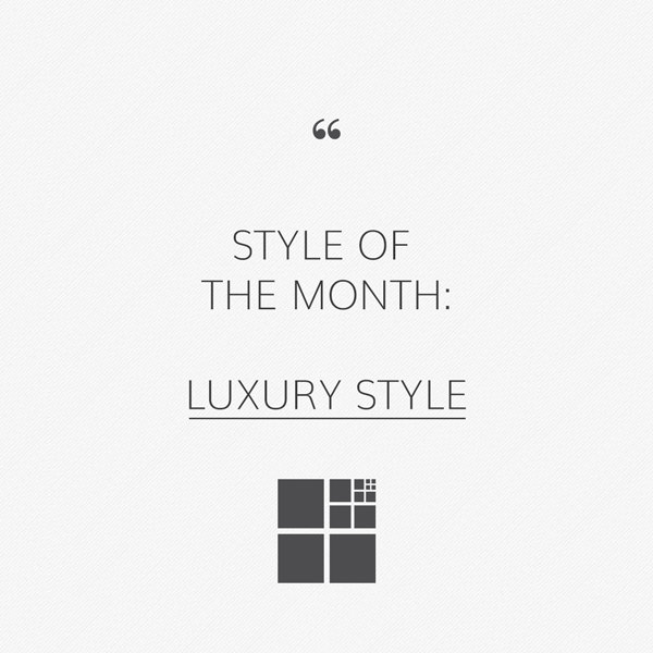 Luxury style: care of detail and high quality