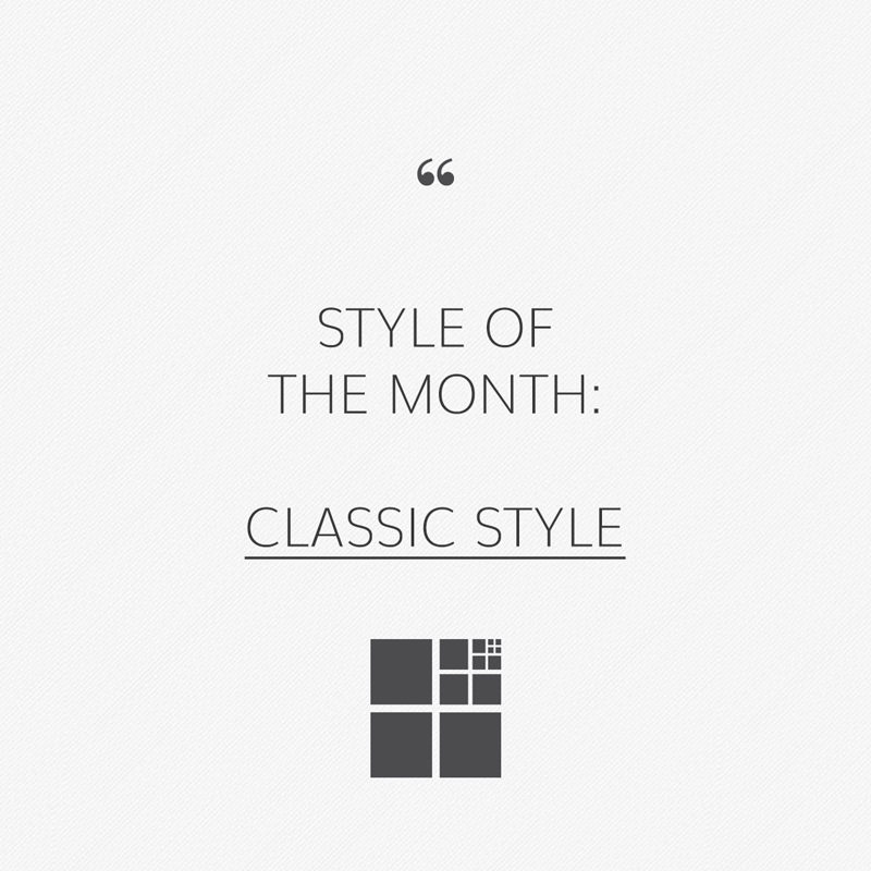 Classic style: Elegant and welcoming