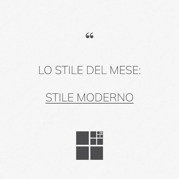 Stile moderno: rigoroso, elegante e prestigioso